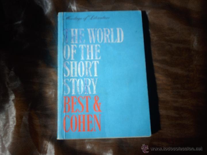 THE WORLD OF THE SHORT STORY BEST & COHEN (Libros de Segunda Mano - Otros Idiomas)