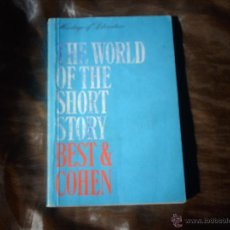 Libros de segunda mano: THE WORLD OF THE SHORT STORY BEST & COHEN. Lote 47815146