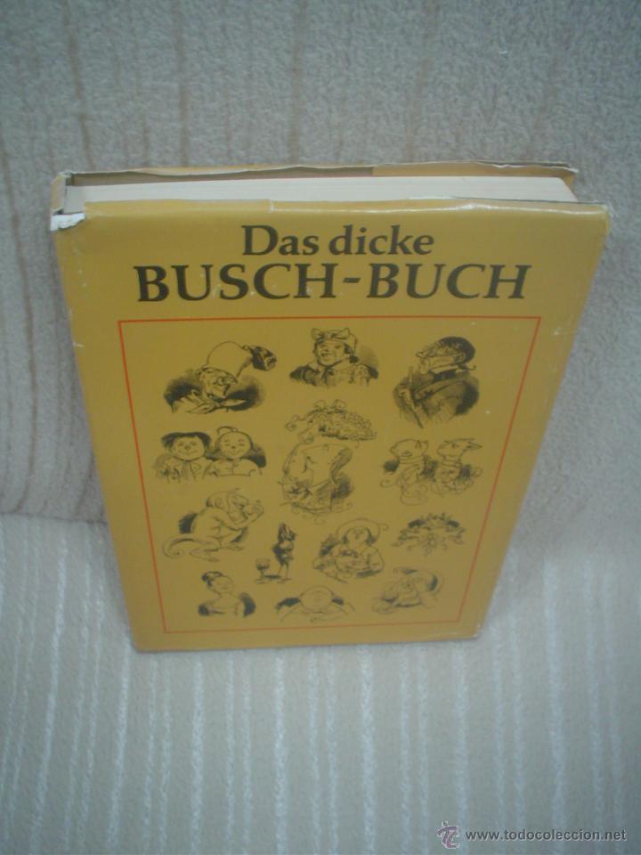 TEICHMANN, WOLFGANG (HRSG.):DAS DICKE BUSCH-BUCH. (Libros de Segunda Mano - Otros Idiomas)