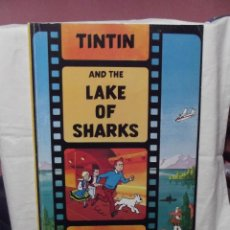Libros de segunda mano: TINTIN AND THE LAKE OF SHARKS . Lote 51224597