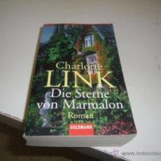 Libros de segunda mano: CHARLOTTE LINK DIE STERNE VON MARMALON ROMAN EN ALEMAN CAJ 170808. Lote 48207276