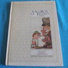 Libros de segunda mano: XACOBO E O FEIXÓ, MÁXICO, CONTO INGLES ILUSTRADO POR ANDRÉ FRANCOIS. Lote 48246016