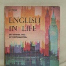 Libros de segunda mano: CURSO DE INGLES. ENGLICS IN LIFE.. Lote 48598113