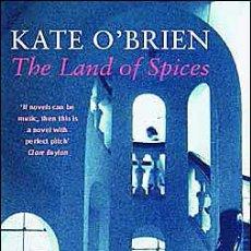 Libros de segunda mano: THE LAND OF SPICES (2003) - KATE O'BRIEN - ISBN: 9780860688266. Lote 48726775