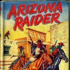 Libros de segunda mano: FRANK WARNER : ARIZONA RAIDER (RICH AND COWAN, 1955) EN INGLÉS. Lote 48729159
