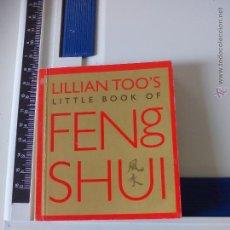 Libros de segunda mano: FENG SHUI LILLIAN TOO'S. LITTLE BOOK OF LIBRO EN INGLÉS.. Lote 48992801