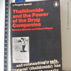 Libros de segunda mano: THALIDOMIDE AND THE POWER.OF THE DRUG COMPANIES. TALIDOMIDA. HENNING SJÖSTRÖM.1ª EDICIÓN 1972. Lote 48995984