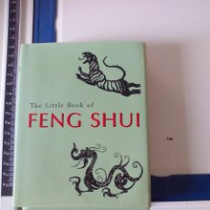 Libros de segunda mano: FENG SHUI. THE LITTLE BOOK OF . 1999. LIBRO EN INGLÉS. Lote 48996709
