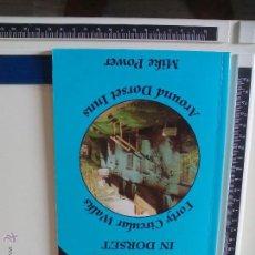 Libros de segunda mano: PUB WALKS IN DORSET. FORTY CIRULAR WALKS AROUND DORSET INNS MIKE POWER. 1997 LIBRO EN INGLÉS. Lote 48996827