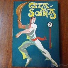 Libros de segunda mano: GIZA SOIÑA DE EZKURBIA IKAS LIBURUA IMPRESO EN ZARAUZ 1970 + REGALO. Lote 49098461