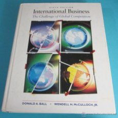 Libros de segunda mano: THE CHALLENGE OF GLOBAL COMPETITION. INTERNATIONAL BUSINESS. DONALD A. BALL. W.H. MCCULLOCH. Lote 49618267