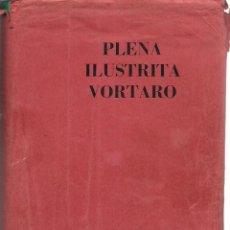 Libros de segunda mano: PLENA ILUSTRITA VORTARO DE ESPERANTO. XXXVII + 1300 P. CON LÁMINAS. SENNACIECA ASOCIO TUTMONDA, 1970. Lote 49676511