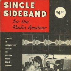 Libros de segunda mano: SINGLE SIDEBAND FOR THE RADIO AMATEUR. (THE AMERICAN RADIO RELAY LEAGUE INC, USA, 5TH EDITION, 1970). Lote 49676640