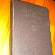 Libros de segunda mano: CAST METALS HANDBOOK / . Lote 49685434