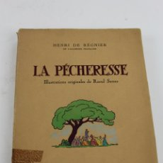 Libros de segunda mano: L-1100. LA PECHERESSE. HENRI DE REGNIER.. Lote 49786083