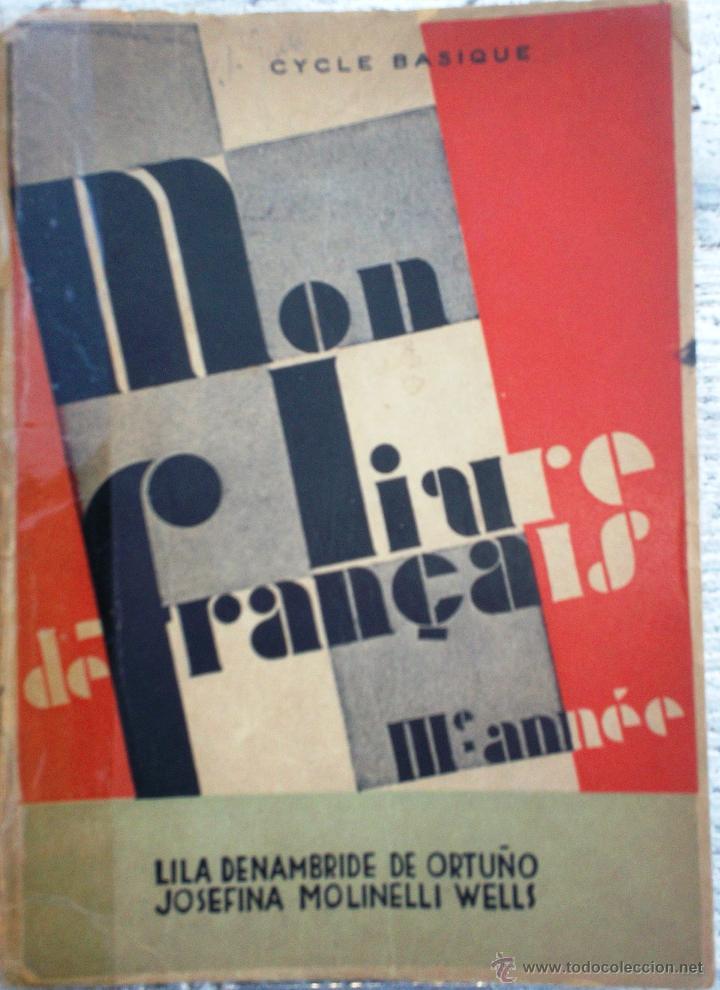 Libro Mon Livre De Francais 3º Annee Cycle Basique Ano 1947
