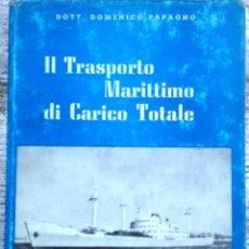 Libros de segunda mano: LIBRO IL TRASPORTO MARITTIMO DI CARICO TOTALE AÑO 1965. Lote 49901240