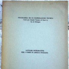 Libros de segunda mano: LIBRO LEITURE INTEGRALE PER I CORSI DI LINGUE ITALIANA AÑO 1972. Lote 49901243