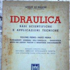 Libros de segunda mano: LIBRO IDRAULICA BASI SCIENTIFICHE E APPLICAZIONI TECNICHE AÑO 1954. Lote 49901245