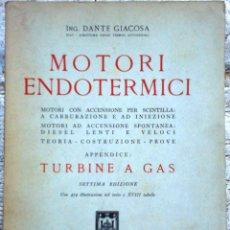Libros de segunda mano: LIBRO MOTORI ENDOTERMICI AÑO 1953. Lote 49901253