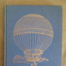 Libros de segunda mano: DICTIONNAIRE DES ÁERONAUTES CÉLÈBRES / JEAN RIVERAIN / 1ª EDICION / 1970 / LIBRO EN FRANCÉS. Lote 50032747