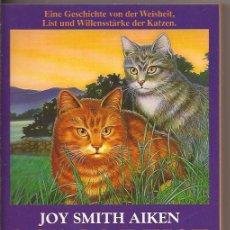Libros de segunda mano: SOLOS REISE - JOY SMITH AIKEN - EINE GESCHICHTE VON DER WEISHEIT. Lote 50074345