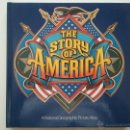 Libros de segunda mano: THE STORY OF AMERICA - A NATIONAL GEOGRAPHIC PICTURE ATLAS - 1992. Lote 50081021