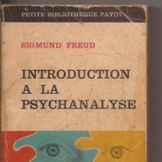 Libros de segunda mano: INTRODUCTION A LA PSYCHANALYSE - SIGMUND FREUD - PETITE BIBLIOTHÈQUE PAYOT. Lote 50268324