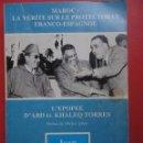 Libros de segunda mano: LA VÉRITE SUR LE PROTECTORAT FRANCO ESPAGNOL. WOLF. Lote 155771056