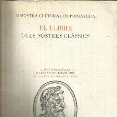 Libros de segunda mano: EL LLIBRE DELS NOSTRES CLÀSSICS. AJUNTAMENT DE GANDÍA. VALENCIA. 1983. Lote 51141991