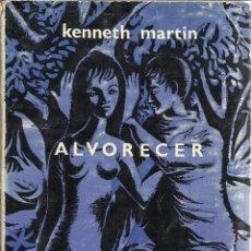 Libros de segunda mano: ALVORECER. KENNETH MARTIN. PORTUGALIA. LISBOA. 1964. Lote 51142066