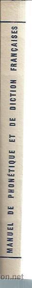 Libros de segunda mano: MANUEL DE PHONÉTIQUE ET DE DICTION FRANCAISES A L´USAGE DES ETRANGERS, LAROUSSE PARIS 1954 - Foto 3 - 51234921