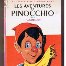 Libros de segunda mano: NOUVELLE BIBLIOTHEQUE ROSE. Nº 63. LES AVENTURES DE PINOCCHIO. C.COLLODI. HACHETTE 1960. (P/13). Lote 51299825