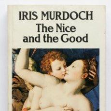 Libros de segunda mano: IRIS MURDOCH- THE NICE AND THE GOOD. Lote 51411593