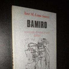 Libros de segunda mano: BAMIRO - UN ESTUDO DO HABITAT RURAL GALEGO / LEMA SUÁREZ, XOSÉ M. / DEDICADO POR AUTOR. Lote 51433467