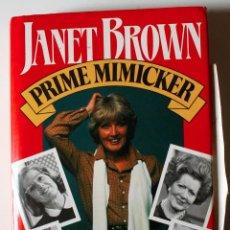 Libros de segunda mano: JANET BROWN, PRIME MIMICKER, AN AUTOBIOGRAPHY, AUTOGRAPH! FIRMADO Y DEDICADO! 1986. Lote 51542728