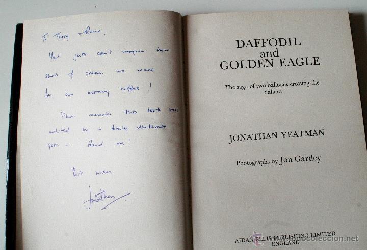 Libros de segunda mano: DAFFODIL AND GOLDEN EAGLE. THE SAGA OF TWO BALLOONS CROSSING THE SAHARA, FIRMADO Y DEDICADO!!!, 1972 - Foto 2 - 51543151