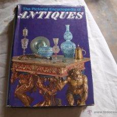 Libros de segunda mano: THE PICTORIAL ENCYCLOPEDIA OF ANTIQUES. Lote 51669845