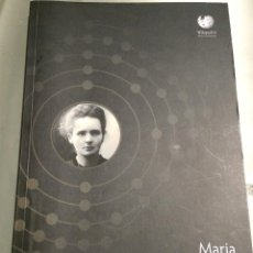 Libros de segunda mano: 'MARIA SKLODOWSKA-CURIE'. BIOGRAFÍA EN INGLÉS, FRANCÉS, ALEMÁN, POLACO Y RUSO. EDITADO POR WIKIPEDIA. Lote 51676964