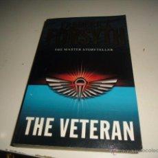 Libros de segunda mano: FREDERICK FORSYTH THE MASTER STORYTELLER THE VETERAN BAL21. Lote 51784898