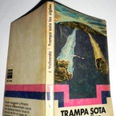 Libros de segunda mano - TRAMPA SOTA LES AIGÜES JOSEP VALLVERDÚ ED. LAIA EL NUS - 51932754