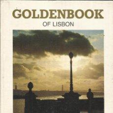 Libros de segunda mano: GOLDENBOOK OF LISBON. GRÁFICA MONUMENTAL. LISBOA. 1984. Lote 52127996