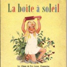 Libros de segunda mano: == VV19 - LA BOITE Á SOLEIL - KIS ALBUMS DU PÉRE CASTOR. Lote 52285264