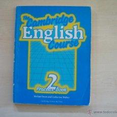 Libros de segunda mano: THE CAMBRIDGE ENGLISH COURSE PACTICE BOOK 2. Lote 52404854