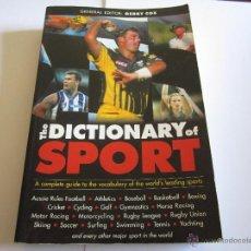 Libros de segunda mano: THE DICTIONARY OF SPORT, GENERAL EDITOR, GERRY COX, 1999. Lote 52608401