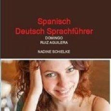 Libros de segunda mano: SPANISCH DEUTSCH SPRACHFÜHRER -- (REF-HAMIMENOEN). Lote 52909276