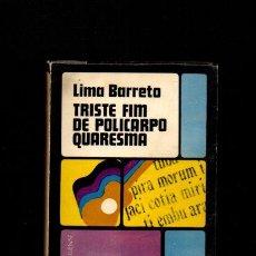 Libros de segunda mano: TRISTE FIM DE POLICARPO QUARESMA - LIMA BARRETO - BRASIL 1969 - PORTUGUÉS . Lote 53086807