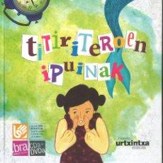 Livros em segunda mão: TITIRITEROEN IPUINAK. CON CD Y DVD. EN EUSKERA. Lote 53112621