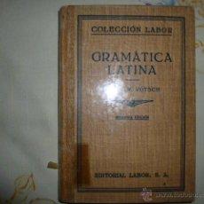 Libros de segunda mano - - GRAMATICA LATINA - W.VOTSCH - LABOR reimpresion 1943 - 53127488