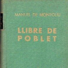 Libros de segunda mano: LLIBRE DE POBLET. Lote 53154233